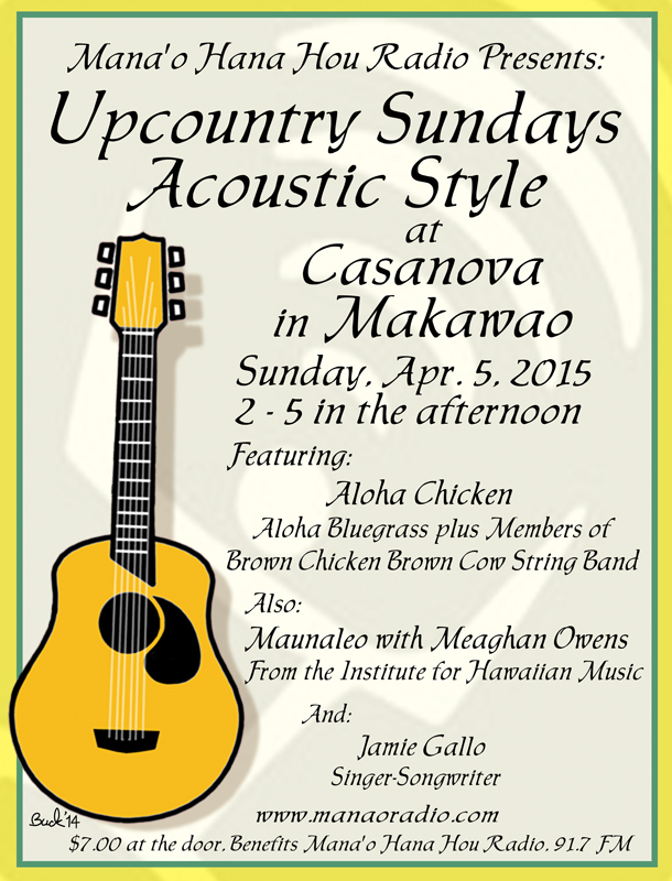 Up Country Sundays 4-5-15 Aloha Chicken