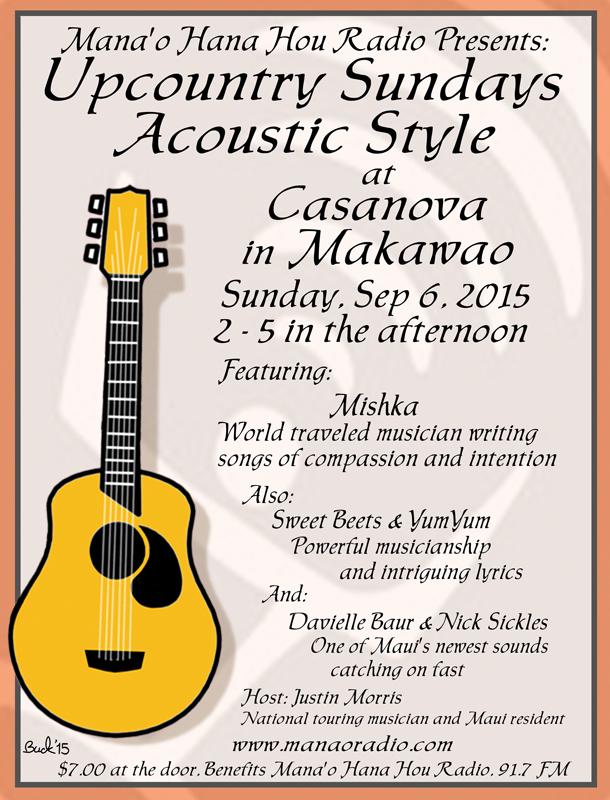 Up Country Sundays 9-6-15 Mishka