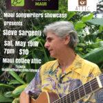 Maui Songwriters Showcase presents Steve Sargenti